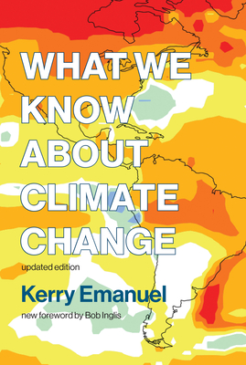 What We Know about Climate Change, Updated Edition Cover Image
