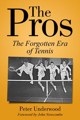 The Pros: The Forgotten Era Of Tennis Cover Image