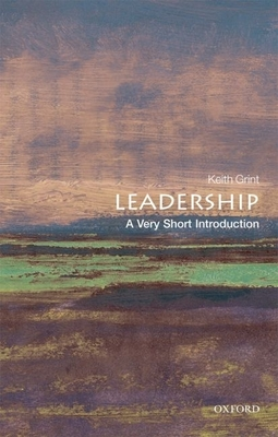 Leadership: A Very Short Introduction (Very Short Introductions) Cover Image