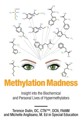 Methylation Madness: Insight into Biochemical and Personal Lives of Hypermethylators Cover Image