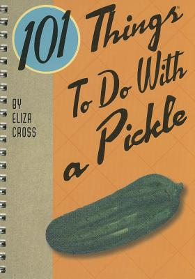 101 Things to Do with a Pickle Cover Image