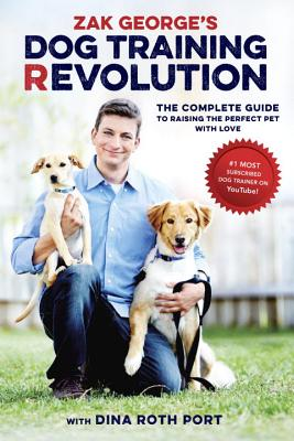 Zak George's Dog Training Revolution Cover