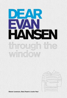 Dear Evan Hansen: Through the Window Cover Image