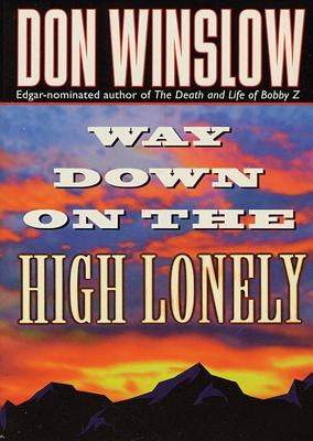 Way Down on the High Lonely Cover