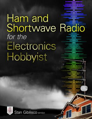Ham and Shortwave Radio for the Electronics Hobbyist Cover Image