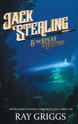 Jack Sterling and the Spear of Destiny Cover Image