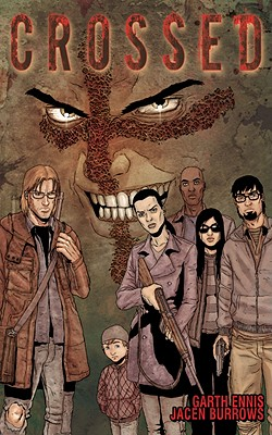 Crossed Volume 1 Hardcover Cover Image