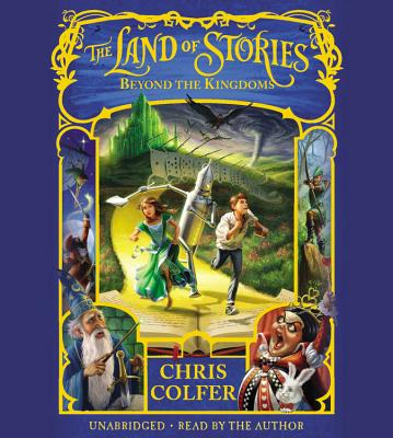 The Land of Stories: Beyond the Kingdoms Lib/E Cover Image