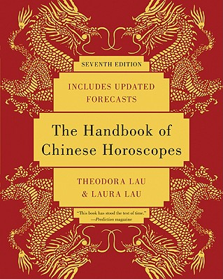 The Handbook of Chinese Horoscopes Cover