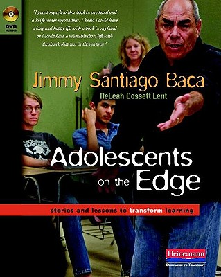 Adolescents on the Edge: Stories and Lessons to Transform Learning Cover Image