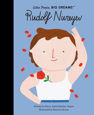 Rudolf Nureyev (Little People, BIG DREAMS #30) Cover Image