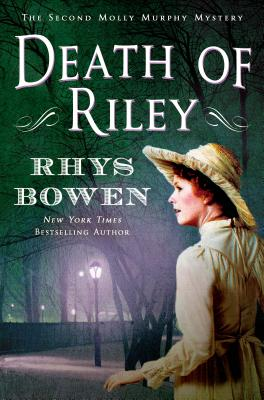 Death of Riley: A Molly Murphy Mystery (Molly Murphy Mysteries #2) Cover Image