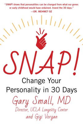 Snap!: Change Your Personality in 30 Days Cover Image