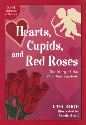 Hearts, Cupids, and Red Roses cover image