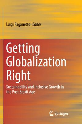 Getting Globalization Right: Sustainability and Inclusive Growth in the Post Brexit Age Cover Image