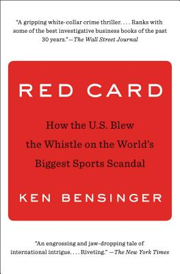 Red Card: How the U.S. Blew the Whistle on the World's Biggest Sports Scandal Cover Image