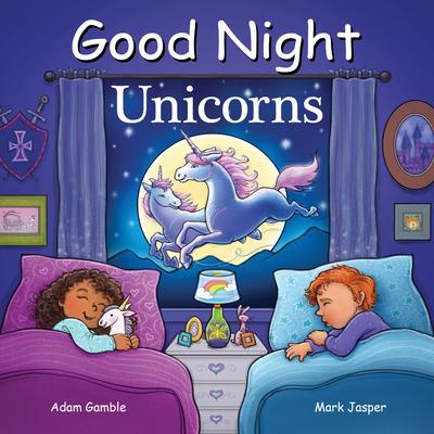 Good Night Unicorns (Good Night Our World) Cover Image