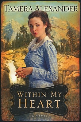 Within My Heart (Timber Ridge Reflections #3) Cover Image