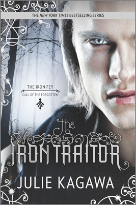 The Iron Traitor (Iron Fey: Call of the Forgotten) Cover Image
