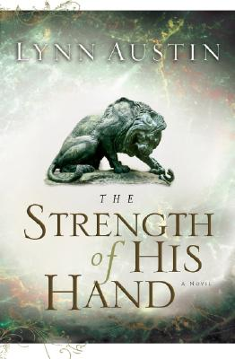 The Strength of His Hand (Chronicles of the Kings #3) Cover Image