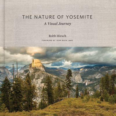 The Nature of Yosemite: A Visual Journey Cover Image