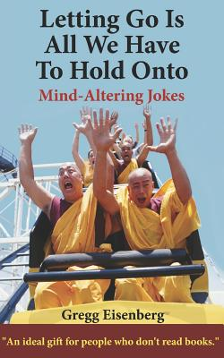 Letting Go Is All We Have To Hold Onto: Humor For Humans (Large Print) Cover Image