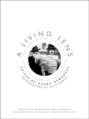 A Living Lens: Photographs of Jewish Life from the Pages of the Forward Cover Image