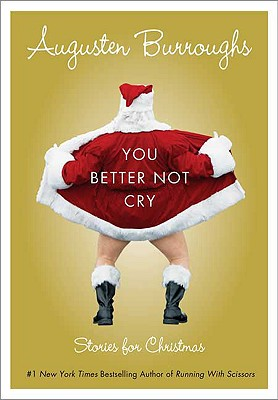 You Better Not Cry: Stories for Christmas Cover Image