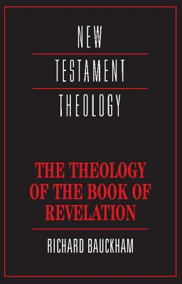 Theology of the Book of Revelation (New Testament Theology) Cover Image