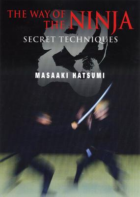 The Way of the Ninja: Secret Techniques Cover Image