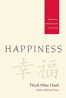 Happiness: Essential Mindfulness Practices Cover Image