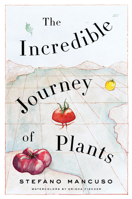 The Incredible Journey of Plants Cover Image