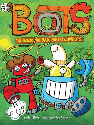 The Good, the Bad, and the Cowbots Cover Image