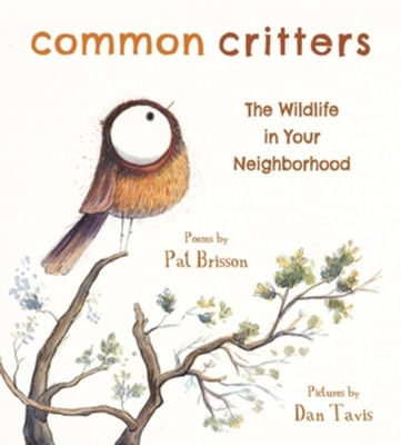Common Critters: The Wildlife in Your Neighborhood Cover Image