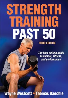 Strength Training Past 50 Cover Image