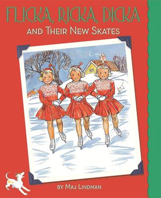Flicka, Ricka, Dicka and Their New Skates Cover