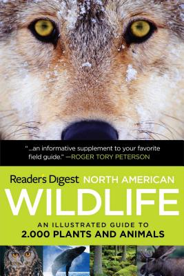Reader's Digest North American Wildlife: An Illustrated Guide to 2,000 Plants and Animals Cover Image