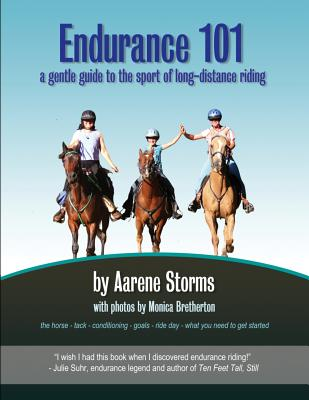 Endurance 101: a gentle guide to the sport of long-distance riding Cover Image