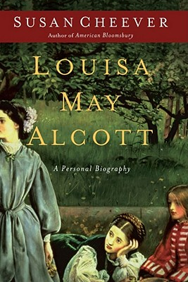 Louisa May Alcott: A Personal Biography Cover Image
