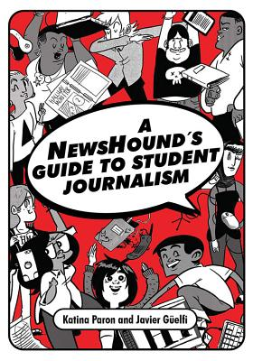 A Newshound's Guide to Student Journalism Cover Image