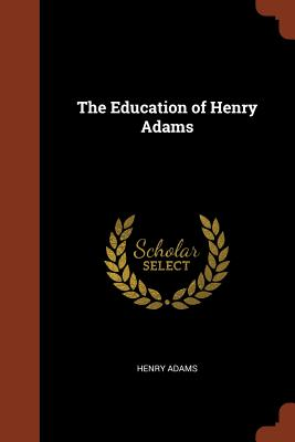 The Education of Henry Adams Cover Image