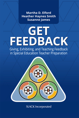 Get Feedback: Giving, Exhibiting, and Teaching Feedback in Special Education Teacher Preparation Cover Image