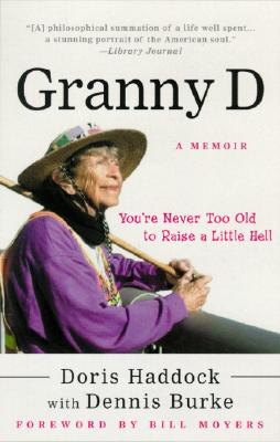 Granny D: You're Never Too Old to Raise a Little Hell Cover Image