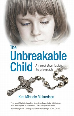 The Unbreakable Child Cover