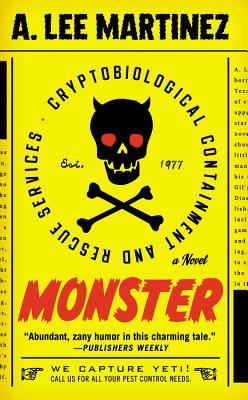 Monster (Mass Market Paperback) By A. Lee Martinez