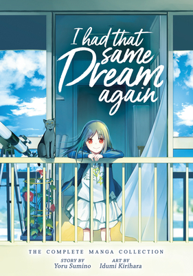 I Had That Same Dream Again: The Complete Manga Collection Cover Image