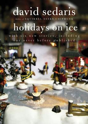 Holidays on IceDavid Sedaris