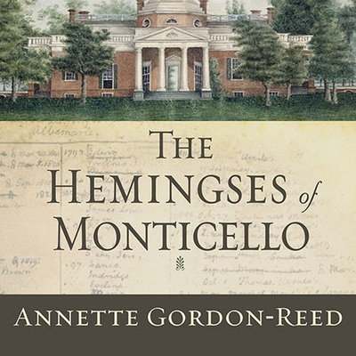 The Hemingses of Monticello: An American Family Cover Image