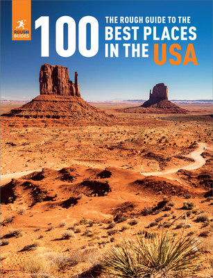 The Rough Guide to the 100 Best Places in the USA Cover Image