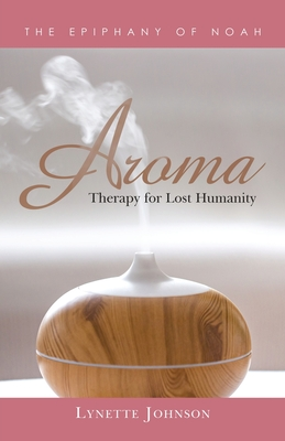 Aroma: Therapy for Lost Humanity Cover Image